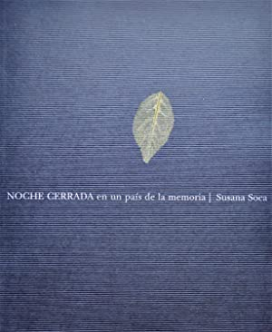 Noche Cerrada / En Un País De La Memoria: Soca, Susana