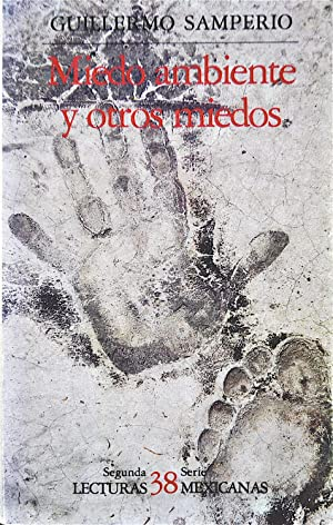 Miedo Ambiente y Otros Miedos: Samperio, Guillermo