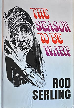 The Season to be Wary: Serling, Rod