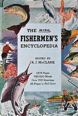 The Wise Fisherman's Encyclopedia: McClane, A.J.