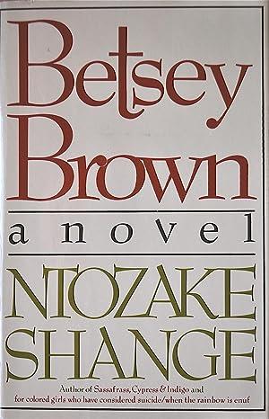 Betsy Brown: Shange, Ntozake
