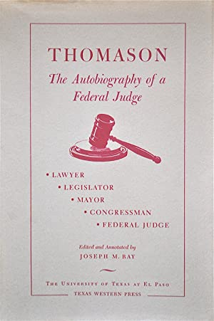Thomason: The Autobiography of a Federal Judge