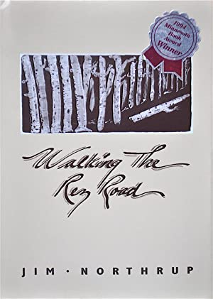 Walking the Rez Road: Northrup, Jim