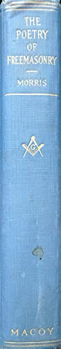 The Poetry of Freemasonry: Morris, Robert