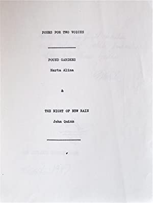 Poems for Two Voices: Found Gardens and The Night of New Rain: Alina, Marta and Quinn, John