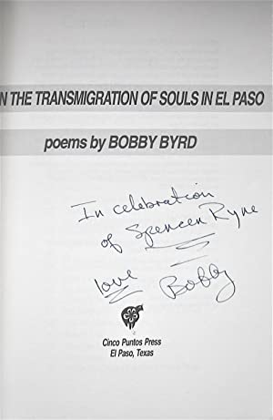 On the Transmigration of Souls in El: Byrd, Bobby