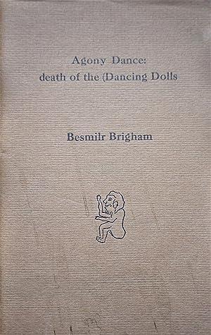 Agony Dance: Death of the (Dancing Dolls: Brighman, Besmilr