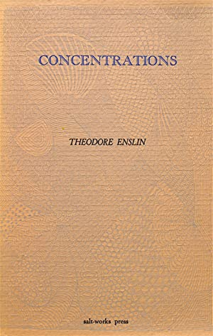 Concentrations: Enslin, Theodore