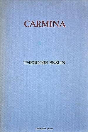 Carmina: Enslin, Theodore