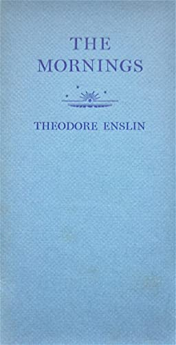 The Mornings: Enslin, Theodore