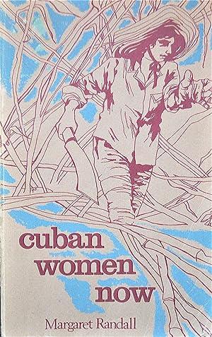 Cuban Women Now: Randall, Margaret