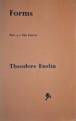 Forms--Part I-4 + Coda: Enslin, Theodore