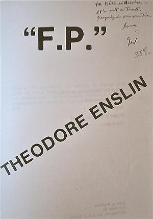 F.P.: Enslin, Theodore