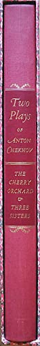 Two Plays By Anton Chekhov: The Cherry Orchard and Three Sisters: Chekhov, Anton