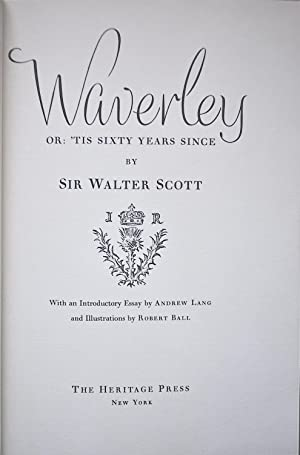Waverly: Or Tis' Sixty Years Since: Scott, Sir Walter