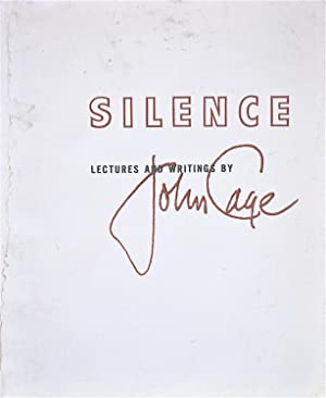 Silence: Lecture and Writings from John Cage: Cage, John