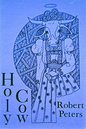 Holy Cow: Parable Poems: Peters, Robert
