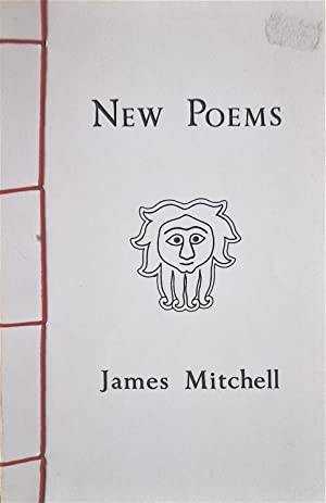 New Poems: Mitchell, James