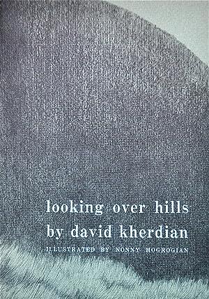 Looking Over Hills: Kherdian, David