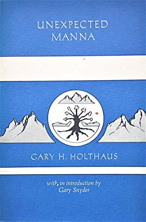 Unexpected Manna: Holthaus, Gary H.