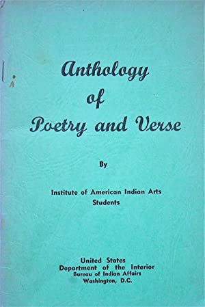 Anthology of Poetry and Verse: Institute of American Indian Arts Students