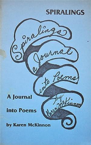 Spiralings: A Journal Into Poems: McKinnon, Karen
