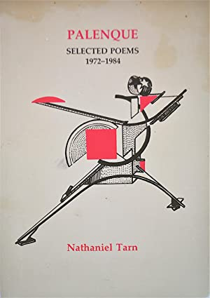 Palenque: Selected Poems 1972-1984: Tarn, Nathaniel and Rodney