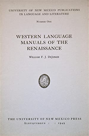 Western Language Manuals of the Renaissance: DeJongh, William F. J.