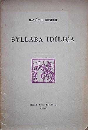 Syllaba Idílica: Sender, Ramón J.