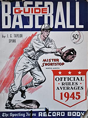 Baseball Guide and Record Book 1945: Spink, J.G. Taylor