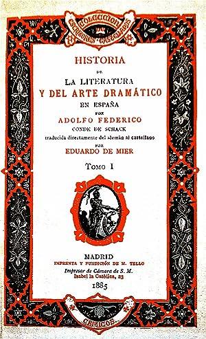 Historia de la literatura y del arte dramático en España / Traducida ...