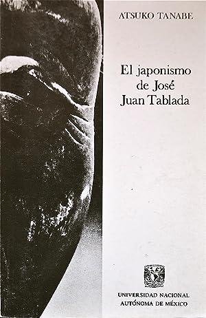 El Japonismo De José Juan Tablada: Tanabe, Atsuko