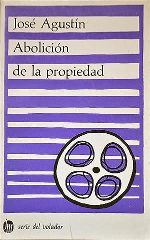 Abolición De La Propiedad: Agustín, José