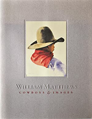 Cowboys and Images: Matthews, William