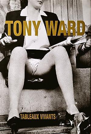 Tableaux Vivants: Ward, Tony