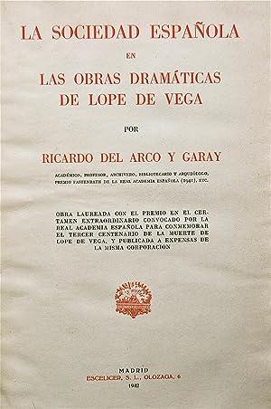 La Sociedad Española En Las Obras Drámaticas De Lope De Vega: Del Arco y Garay