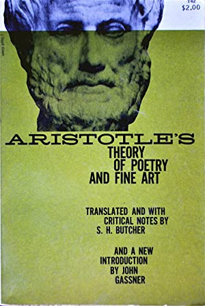 Aristotle's Theory of Poetry and Fine Art: Aristotle