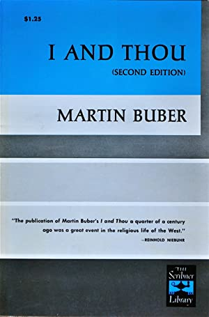 I and Thou: Buber, Martin
