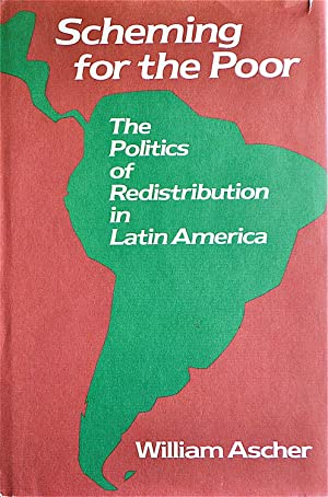 Scheming for the Poor--The Politics of Redistribution in Latin America
