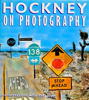 Hockney on Photography: Conversations with Paul Joyce