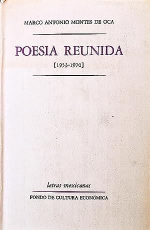 Poesía Reunida (1953-1970): Montes De Oca,