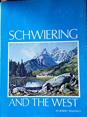 Schwiering and the West