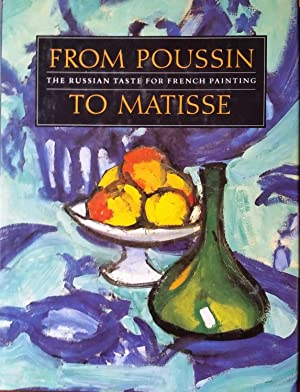 From Poussin to Matisse: The Russian Taste for French Painting a Loan Exhibition from the U.S.S.R.