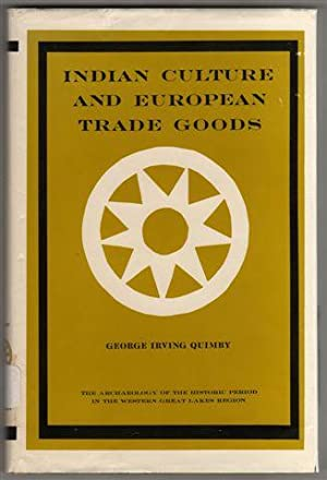 Indian Culture and European Trade Goods: The Archaeology of the Historic Period in the Western Gr...