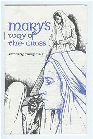Mary's Way of the Cross: Furey, Richard
