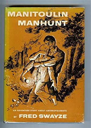Manitoulin Manhunt: Swayze, Fred