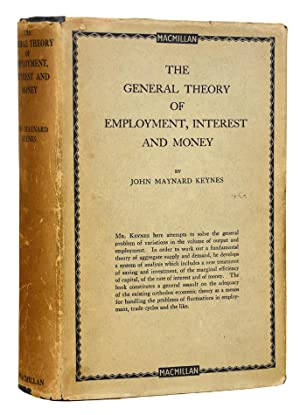 The General Theory of Employment, Interest and: KEYNES, John Maynard.