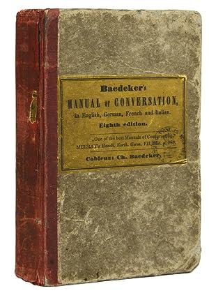 Traveller's Manual of Conversation in English, German,: BAEDEKER, Karl.