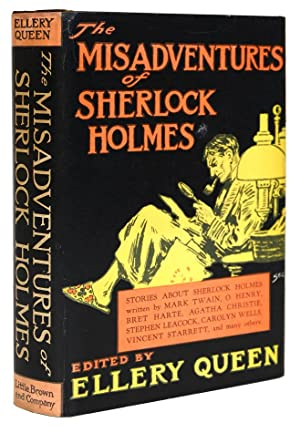 The Misdventures of Sherlock Holmes.: QUEEN, Ellery [Frederic