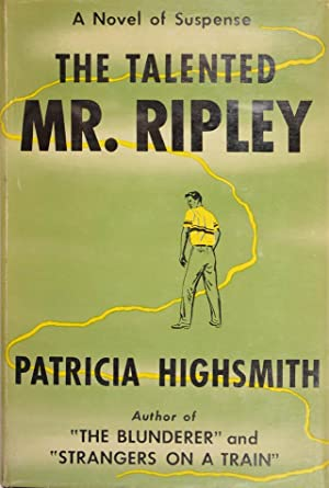 The Talented Mr. Ripley.: HIGHSMITH, Patricia.